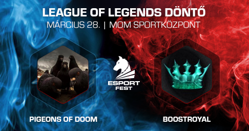 Pigeons of Doom vs. Boostroyal az Esport Festen
