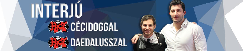 Interjú CéciDoggal és Daedalusszal