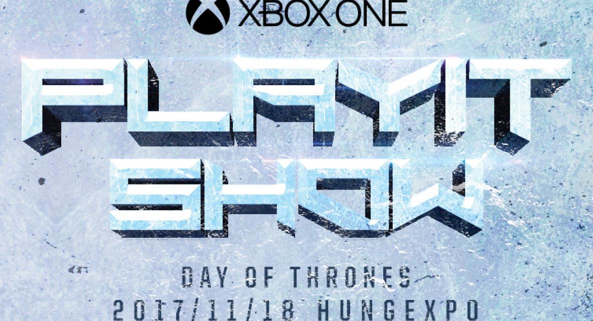 2 hét múlva XBOX ONE PlayIT Show!